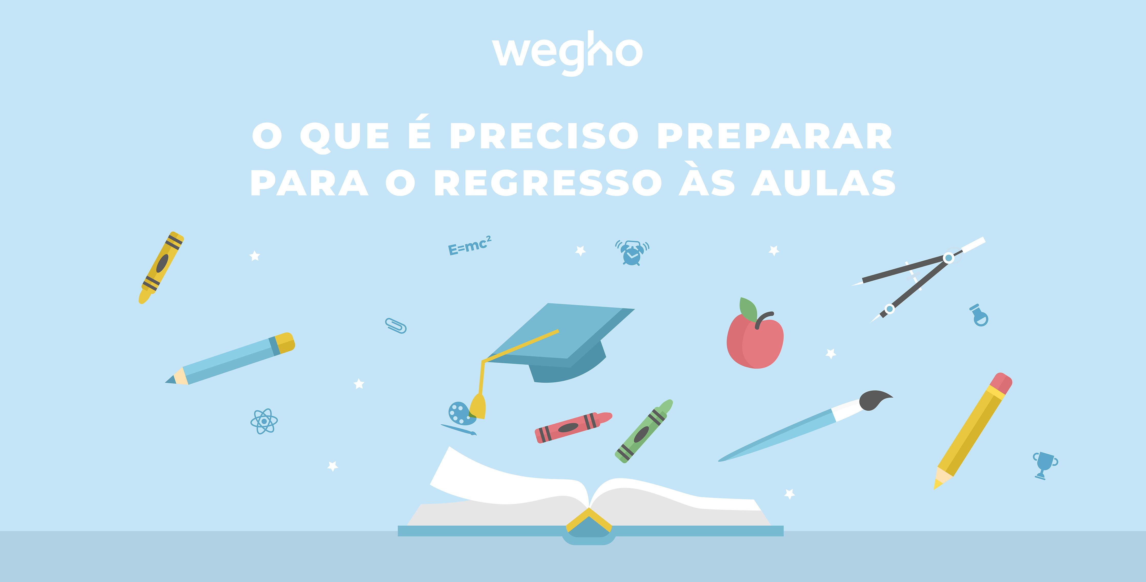 regresso às aulas - regressar à escola - novo ano letivo - Wegho