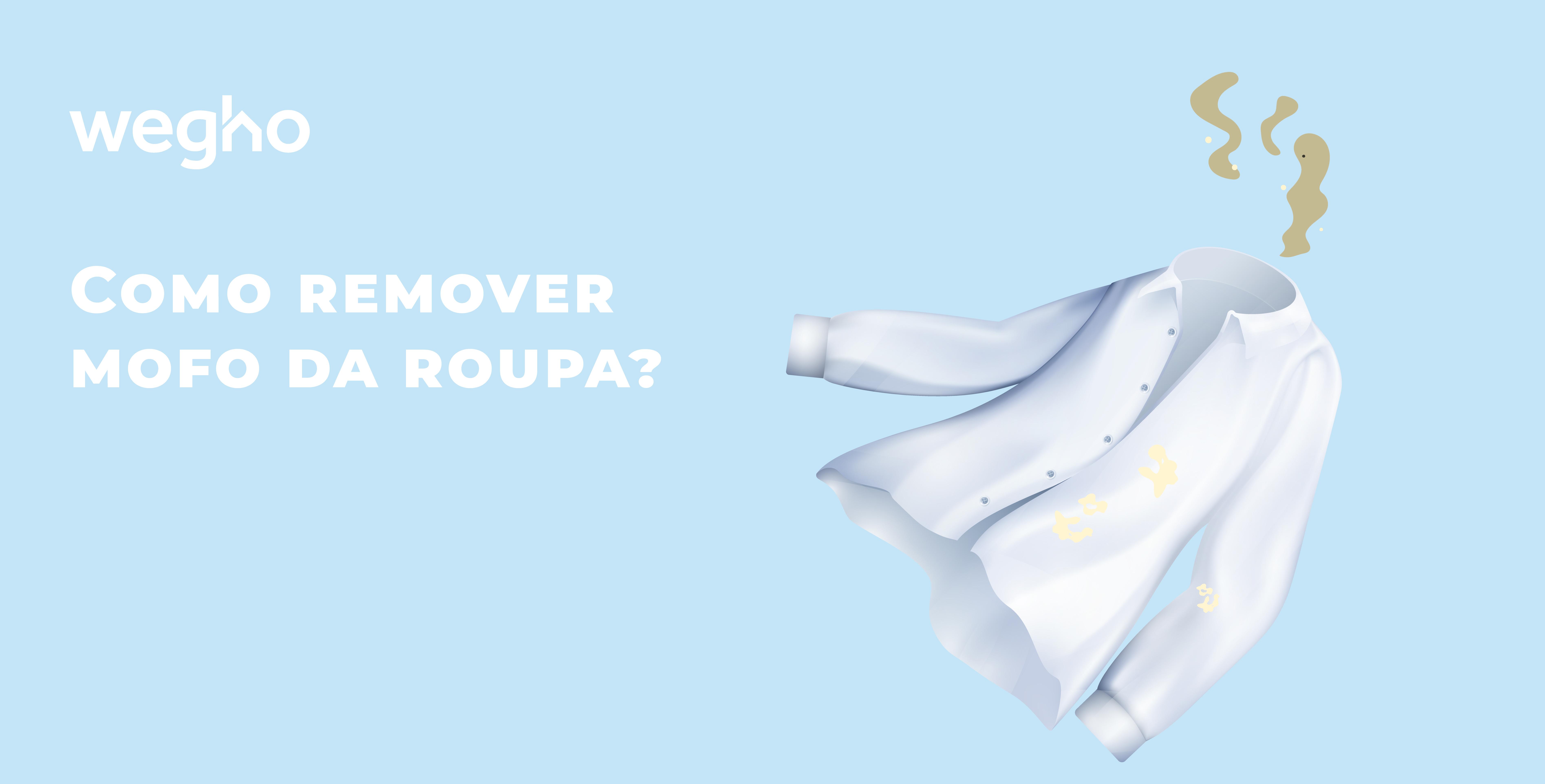 Como remover mofo da roupa - mofo na roupa - camisa branca com manchas de mofo e maus odores - tratamento de peças de roupa com manchas de mofo - Wegho