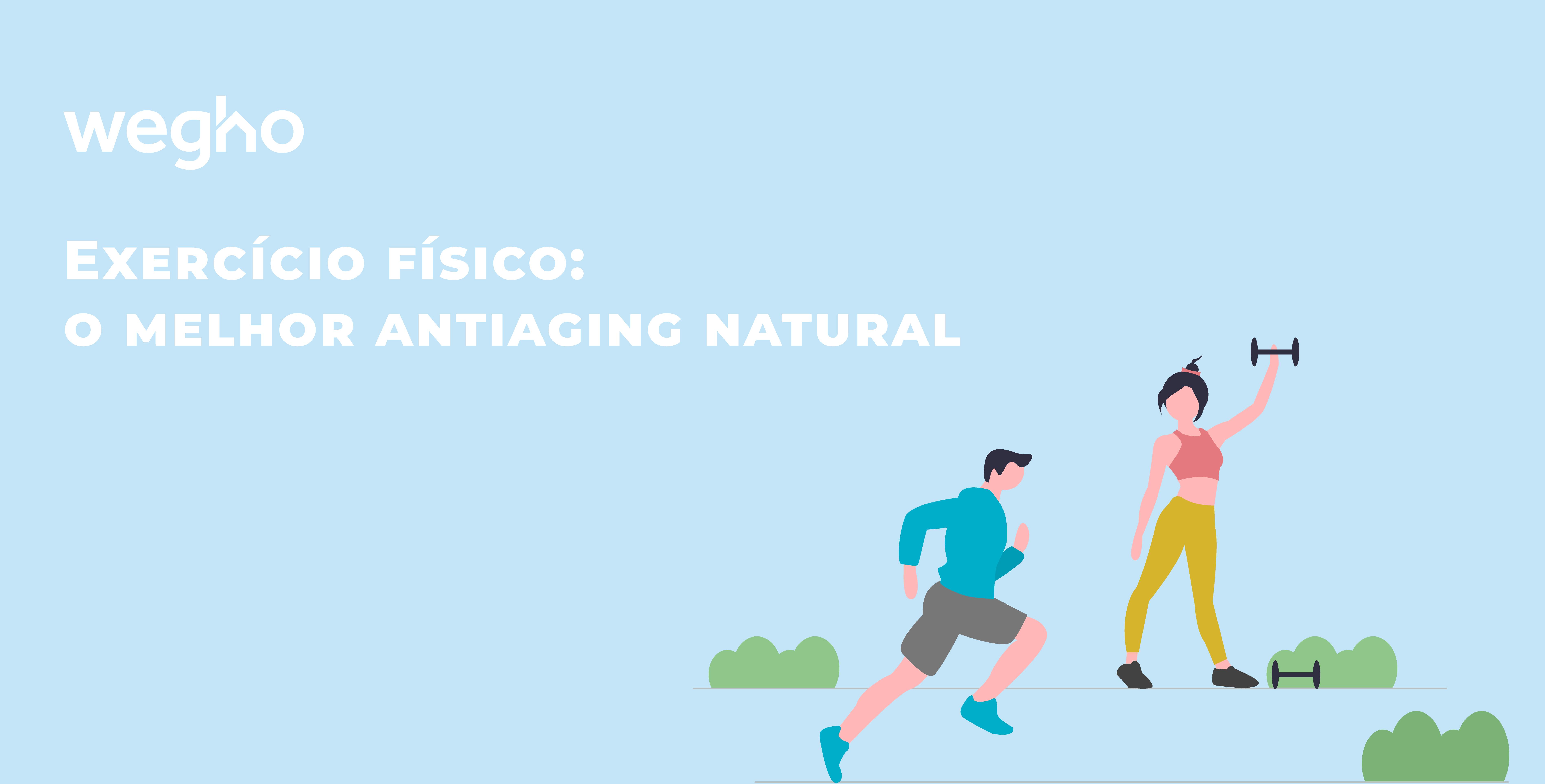 Exercício físico: o melhor anti-aging natural | Blog egho