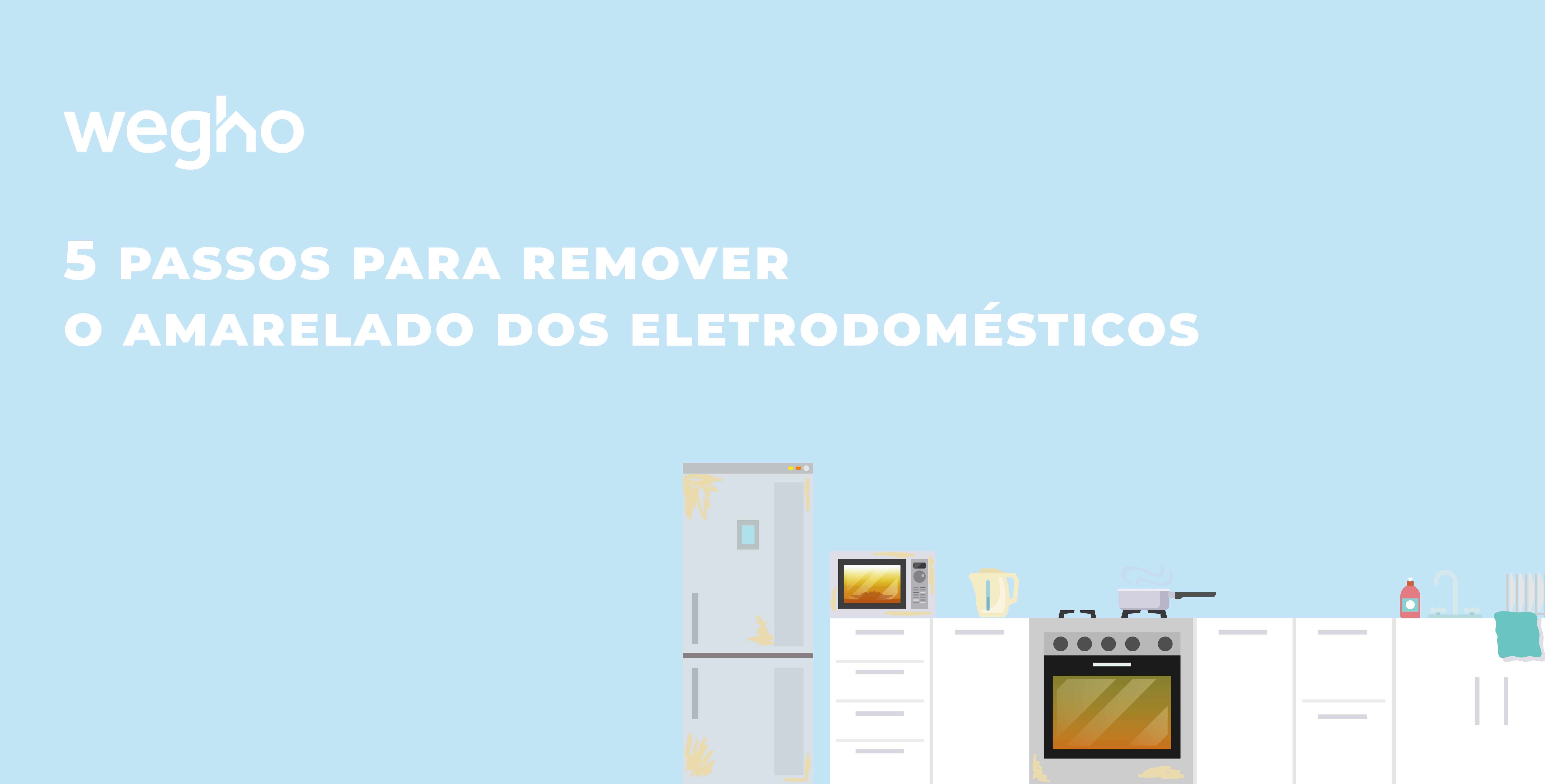 5 passos para remover o amarelado dos eletrodomésticos