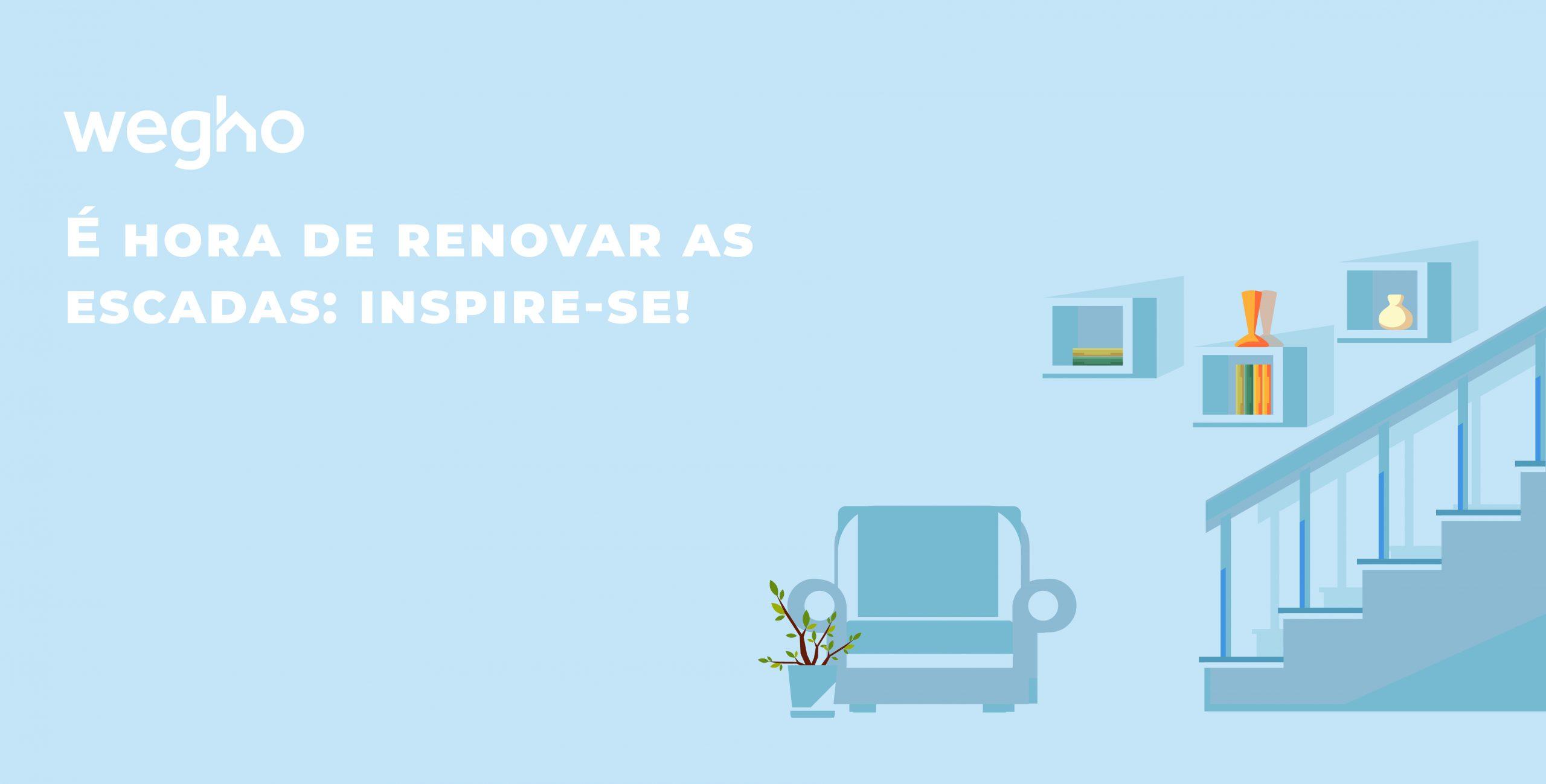 É hora de renovar as escadas: inspire-se!
