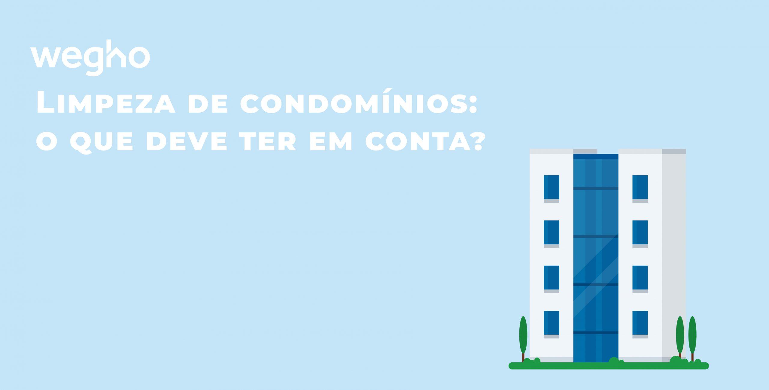 Limpeza de condomínios: o que deve ter em conta?